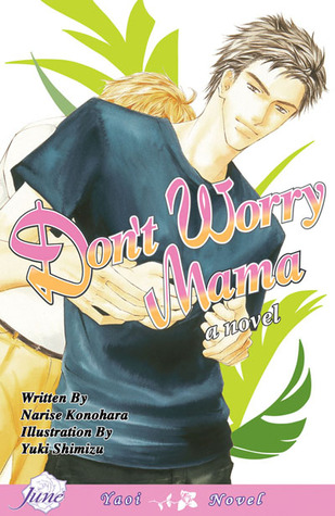 Don't Worry Mama by Narise Konohara