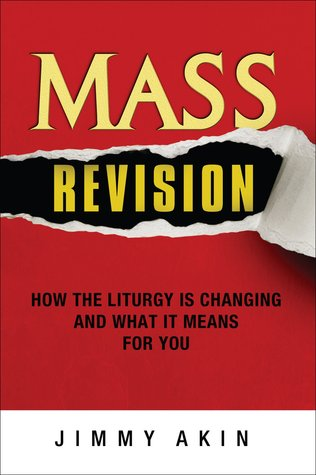 Mass Revision by Jimmy Akin