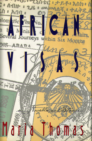 African Visas: A Novella and Stories