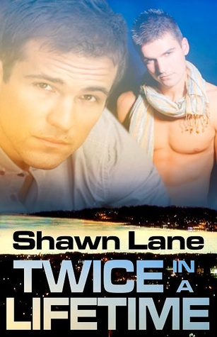 Twice in a Lifetime by Shawn Lane