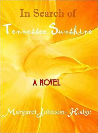 In Search Of Tennessee Sunshine