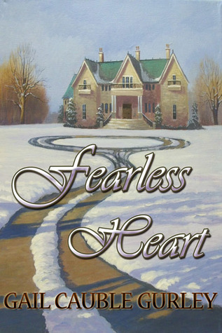 Fearless Heart by Gail Cauble Gurley