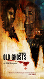 Old Ghosts by Nik Korpon