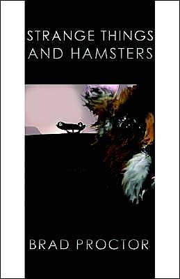 Strange Things and Hamsters