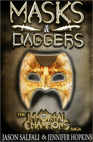 Masks Daggers (An Immortal Champions Saga Short)