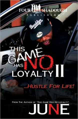 This Game Has No Loyalty II - Hustle for Life by Brooklyn June
