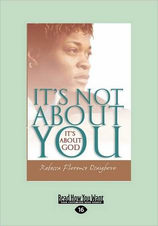 It's Not about You It's about God