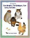 The Fable Of...The Monkey, The Kinkajou, The Cat and The Hen
