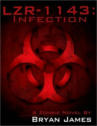 LZR-1143: Infection (A Zombie Novel)