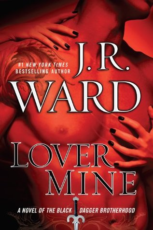 Lover Mine (Black Dagger Brotherhood, #8)