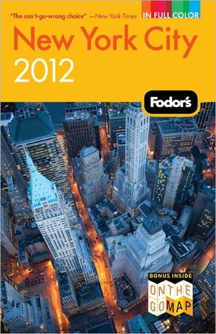 Fodor's New York City 2012 by Fodor's Travel Publications...