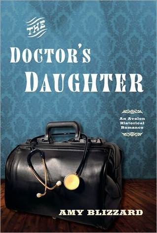 Doctor's Daughter, The by Amy Blizzard