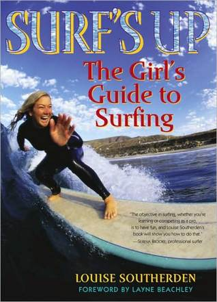Surf's Up: The Girl's Guide to Surfing