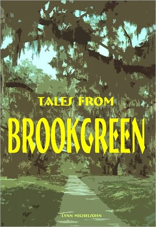 Tales from Brookgreen by Lynn Michelsohn