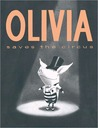 Olivia Saves the Circus: with audio recording