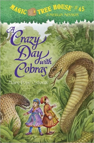 A Crazy Day With Cobras (Magic Tree House, #45)