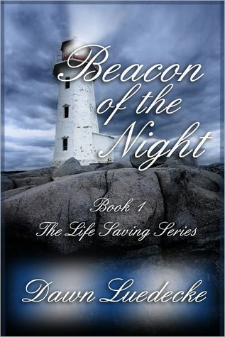 Beacon of the Night by Dawn Luedecke