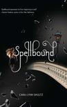 Spellbound by Cara Lynn Shultz