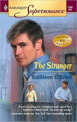 Stranger: The Heroes of Heyday (Harlequin Super Romance #1266)