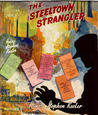 The Steeltown Strangler