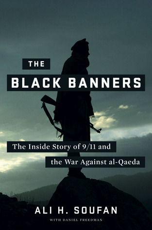 The Black Banners by Ali H. Soufan