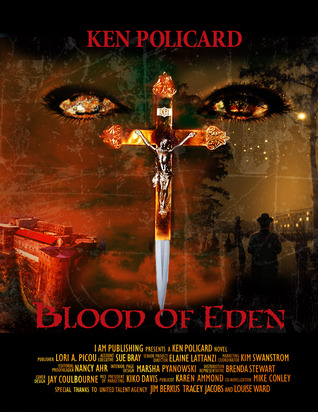 Blood of Eden by Kenol Policard
