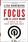 Focus Like a Laser Beam: 10 Ways to Do What Matters Most