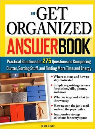 Get Organized Answer Book by Jamie Novak
