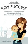 Etsy Success by Kathleen Donovan