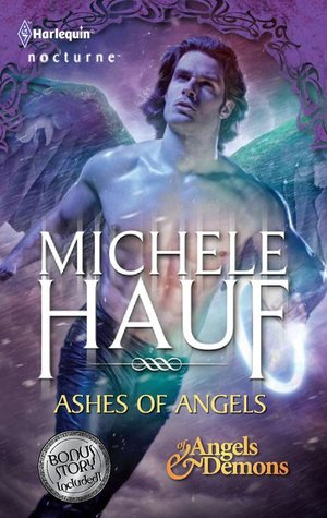 Ashes of Angels (Of Angels and Demons #3) /The Ninja Vampire'... by Michele Hauf