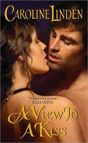 A View to a Kiss by Caroline Linden