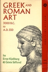 Greek & Roman Art: 3000 B.C. to A.D. 550