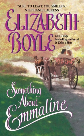 Something About Emmaline by Elizabeth Boyle