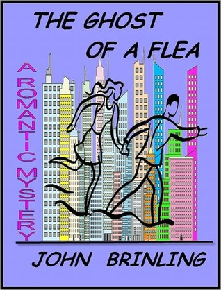 The Ghost Of A Flea by John Brinling