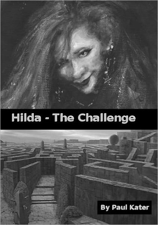 Hilda - The Challenge by Paul Kater