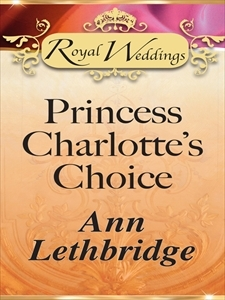 Princess Charlotte's Choice