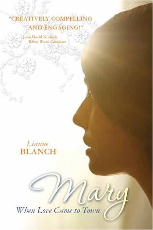 Mary by Lianne Blanch