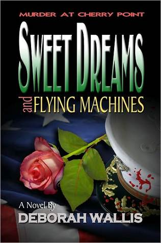 Sweet Dreams and Flying Machines: Murder at Cherry Point