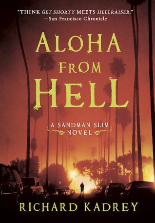 Aloha from Hell (Sandman Slim, #3)