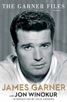 The Garner Files by James Garner