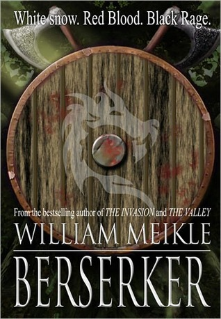 Berserker by William Meikle