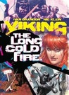 Viking: The Long Cold Fire (Vol.1)