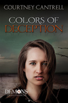 Colors of Deception by Courtney Cantrell