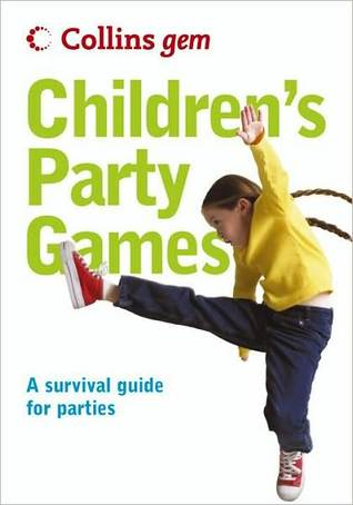 Collins Gem ? Children?s Party Games  by  Collins Publishers