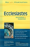 Ecclesiastes: Annotated & Explained