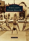Portland's Goose Hollow (Images of America: Oregon)