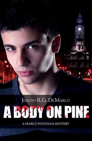 A Body on Pine by Joseph R.G. DeMarco