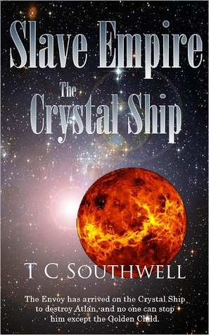The Crystal Ship (Slave Empire, #2)