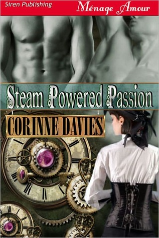 Steam Powered Passion by Corinne Davies