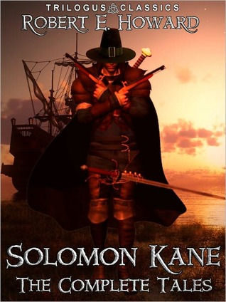 Solomon Kane by Robert E. Howard